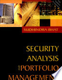 """""""Security Analysis and Portfolio Management"""" by Sudhindra Bhat"""