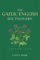 The Gaelic English Dictionary