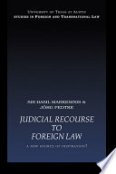Judicial Recourse to Foreign Law  : A New Source of Inspiration?