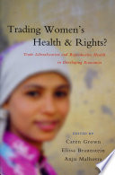 Trading Women s Health and Rights Book PDF