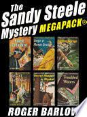 The Sandy Steele Mystery MEGAPACK    6 Young Adult Novels  Complete Series