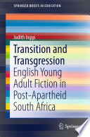 Transition and Transgression