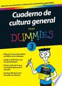 Cuaderno de cultura general para Dummies 3