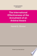 The International Effectiveness Of The Annulment Of An Arbitral Award Book PDF