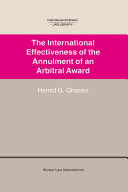 The International Effectiveness of the Annulment of an Arbitral Award
