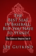 Pdf The Best Seat in Baseball, But You Have to Stand! Telecharger