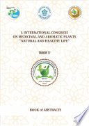ABSTRACT BOOK of I  INTERNATIONAL CONGRESS ON MEDICINAL AND AROMATIC PL ANTS Book