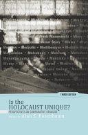 Is the Holocaust Unique?