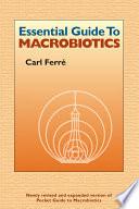 Essential Guide to Macrobiotics