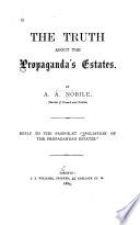The Truth about the Propaganda s Estates