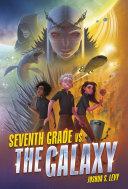 Seventh Grade vs. the Galaxy Pdf/ePub eBook