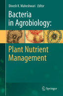 Bacteria in Agrobiology  Plant Nutrient Management