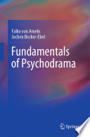 Fundamentals of Psychodrama