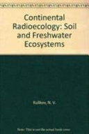 Continental Radioecology   Soil and Freshwater Ecosystems Book
