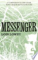 Messenger  The Giver Quartet