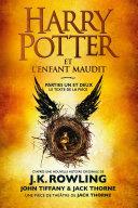 Harry Potter et l'Enfant Maudit - Parties Un et Deux [Pdf/ePub] eBook