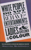 White People Do Not Know how to Behave at Entertainments Designed for Ladies   Gentlemen of Colour