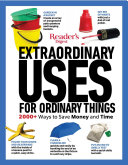 Reader s Digest Extraordinary Uses for Ordinary Things New Edition