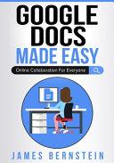 Google Docs Made Easy