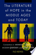 The Literature Of Hope In The Middle Ages And Today Book PDF