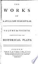 Historical plays: King Henry VI, pt. I-III. King Richard III. King Henry VIII
