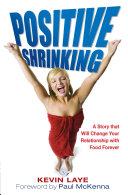 Positive Shrinking