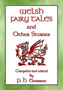 WELSH FAIRY TALES AND OTHER STORIES   24 children s stories from Wales