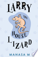 Larry the House Lizard