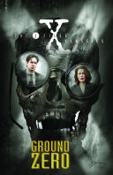 X-Files Classics: Ground Zero Pdf/ePub eBook