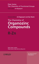 The Chemistry of Organozinc Compounds  2 Part Set