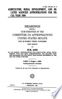 Agriculture  Rural Development  and Related Agencies Appropriations for Fiscal Year 1994 Book