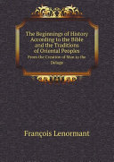 Pdf The Beginnings of History According to the Bible and the Traditions of Oriental Peoples