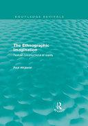 The Ethnographic Imagination