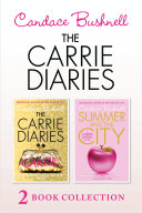 The Carrie Diaries and Summer in the City Pdf/ePub eBook
