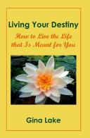 Living Your Destiny