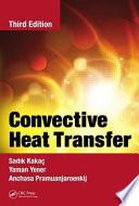 Convective Heat Transfer, Third Edition