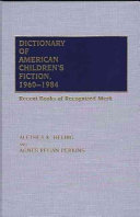 Dictionary of American Children's Fiction, 1960-1984