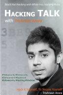 Hacking Talk with Trishneet Arora