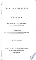 Men and Manners in America  By     T homas  H amilton   New edition