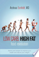 Low Carb  High Fat Food Revolution