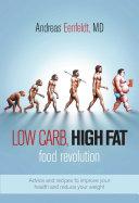 Low Carb, High Fat Food Revolution Pdf/ePub eBook