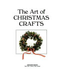 The Art of Christmas Crafts