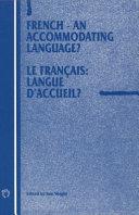 Français, Langue D'accueil?