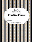 Boys Basketball Practice Plans Dates