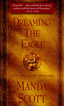 Dreaming the Eagle