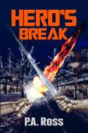 Hero's Break (A Superhero Series - Book 1) Pdf/ePub eBook