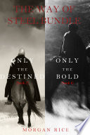 The Way of Steel Bundle  Only the Destined   3  and Only the Bold   4