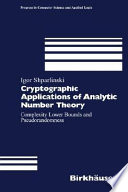 Cryptographic Applications of Analytic Number Theory