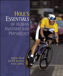 Holes Essentials of Human Anatomy   Physiology