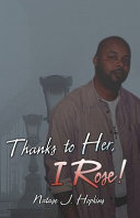 Thanks to Her, I Rose! ebook